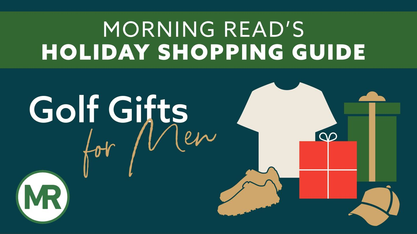 Morning Read — Golf Gifts For Men