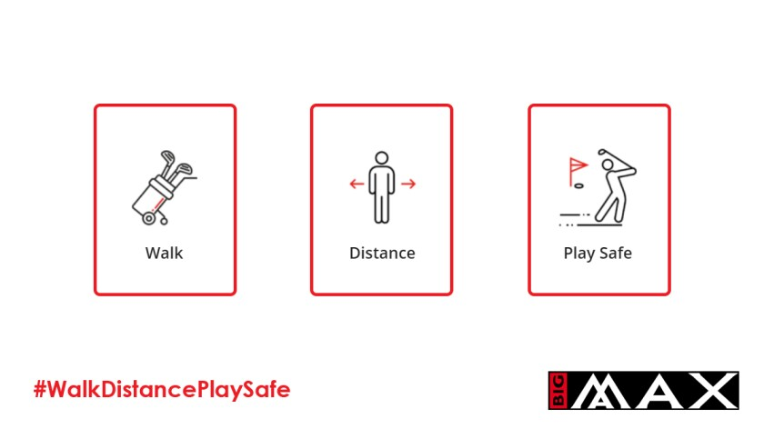 Big Max Walk Distance Play Safe campaign logo
