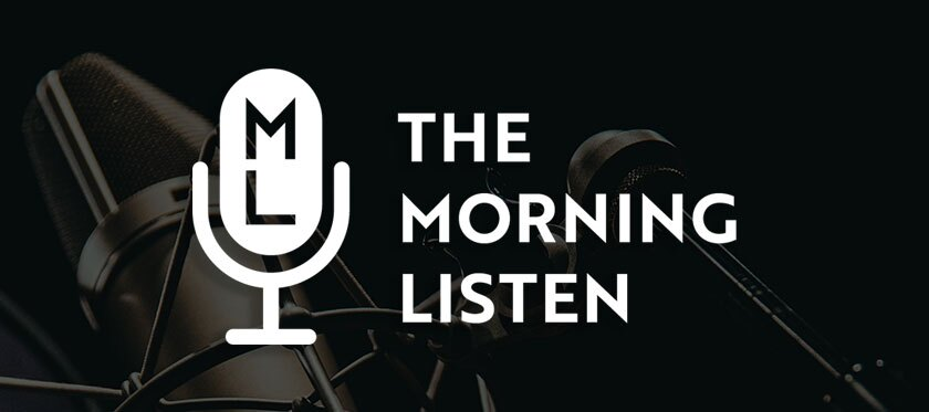 The Morning Listen Podcast