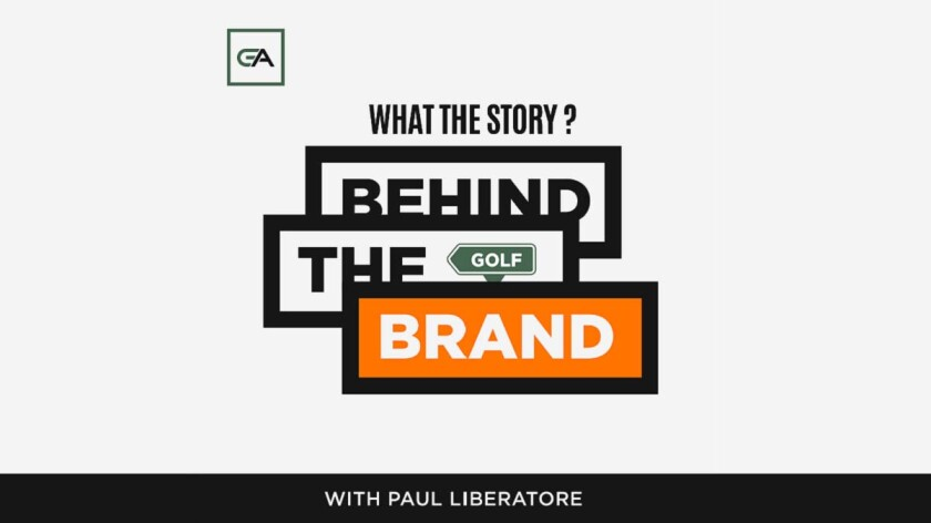 Behind the Golf Brand