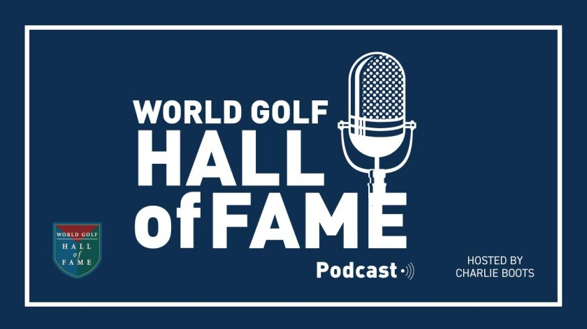 World Golf Hall of Fame Podcast